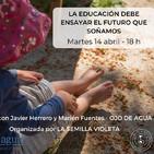 La educación debe ensayar el futuro que soñamos