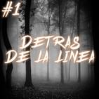 #1 Detras De La Linea (Cuentos de terror)