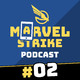 Marvel Strike Podcast 2| Equipo Defensores, Evento de Star-Lord y S.H.I.E.L.D.