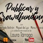 2x26 30TPH Publicar y crowdfunding (con Laura Tárraga)