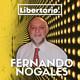 #4 Fernando Nogales - Educación, Estado de Bienestar y Política Española