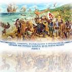 Episodio XV - Descubrimiento, Conquista, Evangelización y Civilización de América-Génesis del Imperio Español (Parte I)