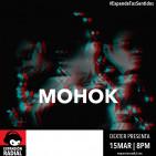 Dexter presenta - Mohok - Expansión Radial