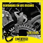 [Tertulia] Olvidadas en los Oscars
