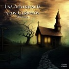 """Una Advertencia a los Curiosos"" de M.R. James"