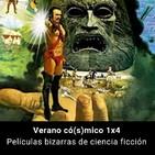 Verano có(s)mico 4. Películas bizarras de ciencia ficción