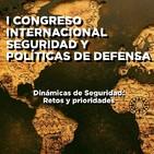 Sierra Delta 69: I Congreso Internacional en Seguridad y Políticas de Defensa