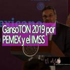 El Ajo GansoTON 2019 por PEMEX y el IMSS