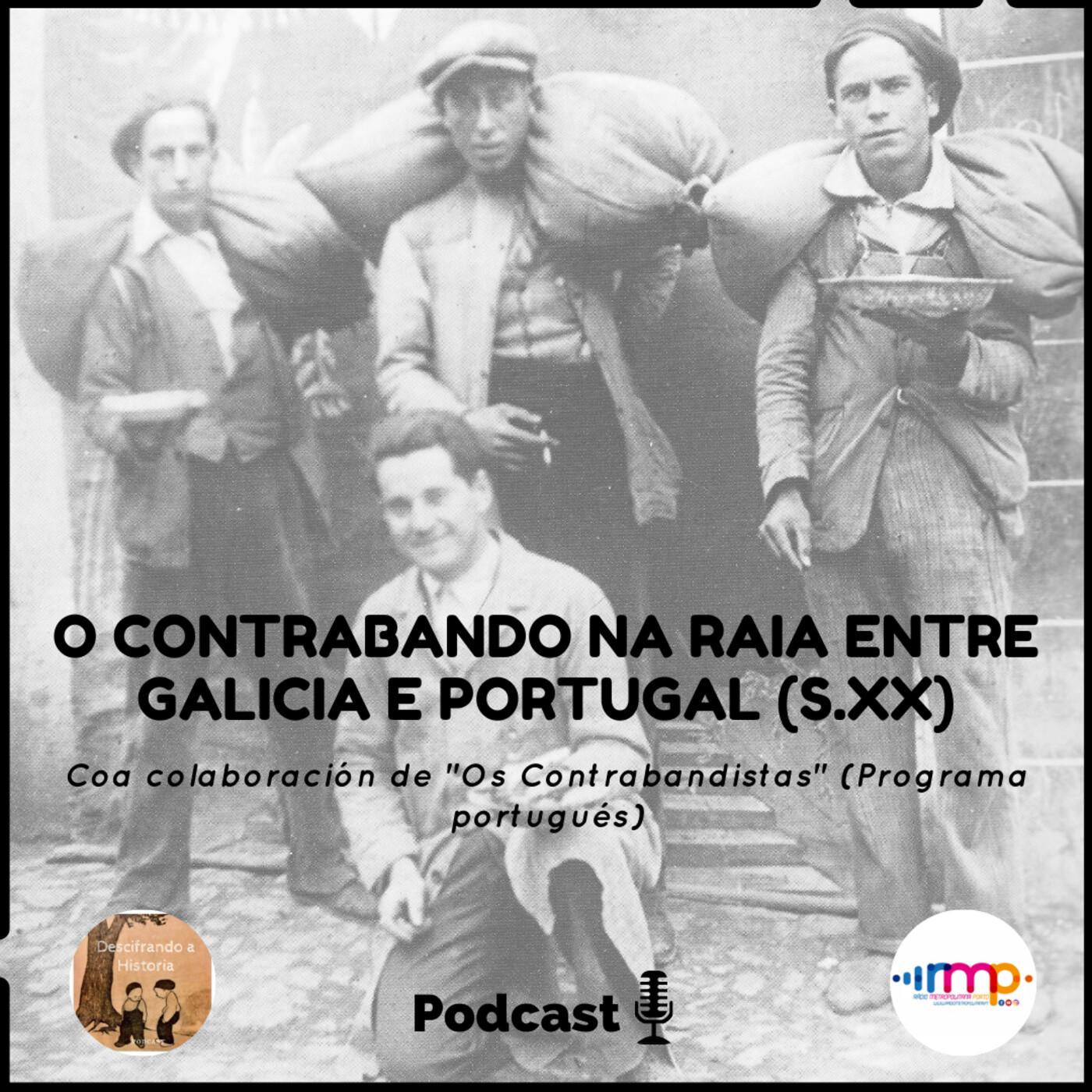 O contrabando na raia entre Galicia e Portugal