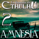 La Llamada de Cthulhu - Amnesia 2