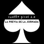 4 Picas 2.0 07x126 - Previa de la jornada 26 Liga Santander