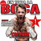 En Toda La Boca - E01: CM Punk