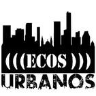 Ecos Urbanos 11-05-2018