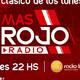 #MasRojoRadio Emision Lunes 13.07.2020