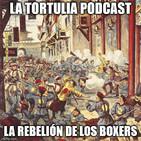 La Tortulia #169 - La rebelión de los boxers