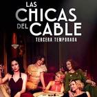 Las Chicas del Cable T 3-5: El Pecado #Drama #Amistad #peliculas #podcast #audesc