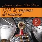 """Puertas Abiertas. Francisco Javier Illán presenta su novela """"1314, la venganza del templario"""""""