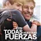 Con Todas Nuestras Fuerzas (2013) #Deporte #Discapacidad #peliculas #audesc #podcast