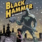 Black Hammer 2. El suceso-Un original cómic de superhéroes que mantiene la intriga