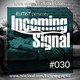 #030 INCOMING SIGNAL with Elitist