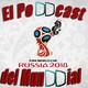 El PoDDcast del Mundial 1x04 | Día clave para Argentina