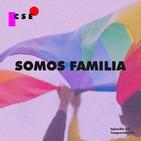 T02-E02 - Somos Familia