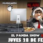 PANDA SHOW Ep. 103 JUEVES 28 DE FEBRERO 2019