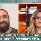 """Entrevista a Eva Ballarín """"De cocinera a creadora de HIP"""""""