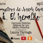 1x26 A30TPH Los arquetipos de Joseph Campbell - 04 - El Heraldo (con Laura Tárraga)