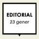 Editorial 23 gener