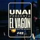 UNAI presenta EL VAGÓN #02 - 25º Aniversario de The Chronic
