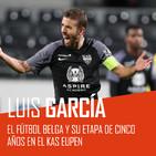 """Luis García (Eupen): """"Me voy feliz porque hemos conseguido asentar al club en Primera"""""""