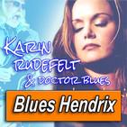 KARIN RUDEFELF · by Blues Hendrix