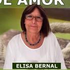 EL MIEDO ES LA AUSENCIA DE AMOR con Elisa Bernal