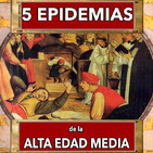 5 Epidemias de la alta edad media