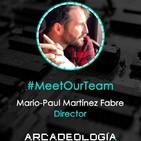 """[04] Mario-Paul Martínez, director del documental """"Arcadeología"""""""