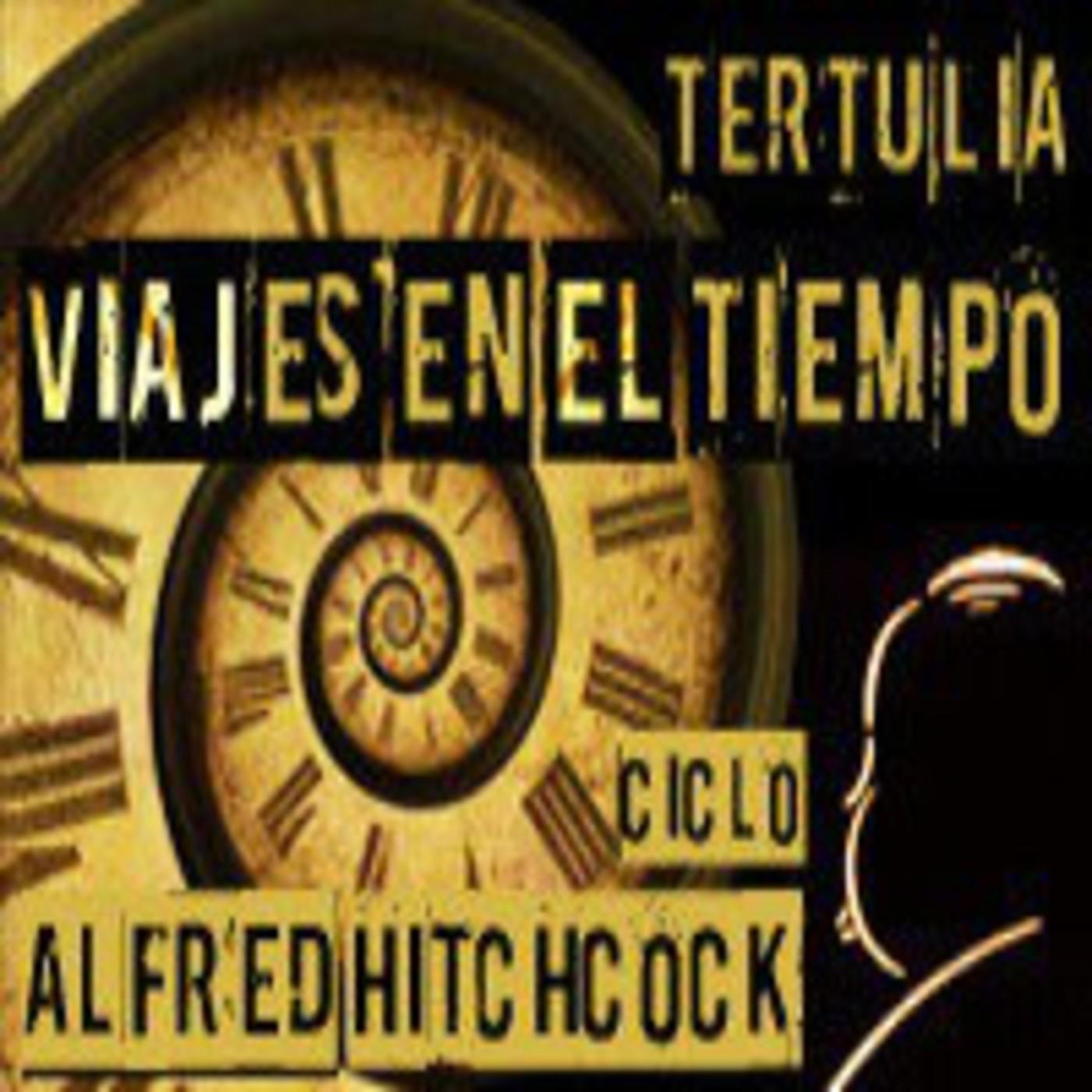LODE 3x18 Tertulia VIAJES EN EL TIEMPO, ciclo ALFRED HITCHCOCK 3ªparte