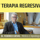 HIPNOSIS Y TERAPIA REGRESIVA - Dr. Federico Cuevas, Médico e hipnólogo