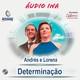 Determinação - Andrés e Lorena Lara