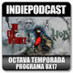 Indiepodcast 8x17 'Hob, The Evil Within 2 y Madrid Gaming Experience'