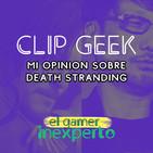 Opinion sobre death stranding | clip geek