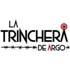 La Trinchera #28 | Master and Commander