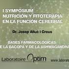 Bases farmacológicas de la Bacopa y de la Ashwagandha - Dr. Josep Allué i Creus - I SYMPOSIUM NUTRICIÓN Y FITOTERAPIA EN