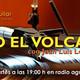 Bajo el Volcan Radio Aguilar 151 (El Nobel Dylan)