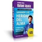 SANANDO LAS HERIDAS DEL ALMA, Rafael Ayala