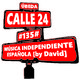 #135# Música Independiente Española [by David] - Calle 24