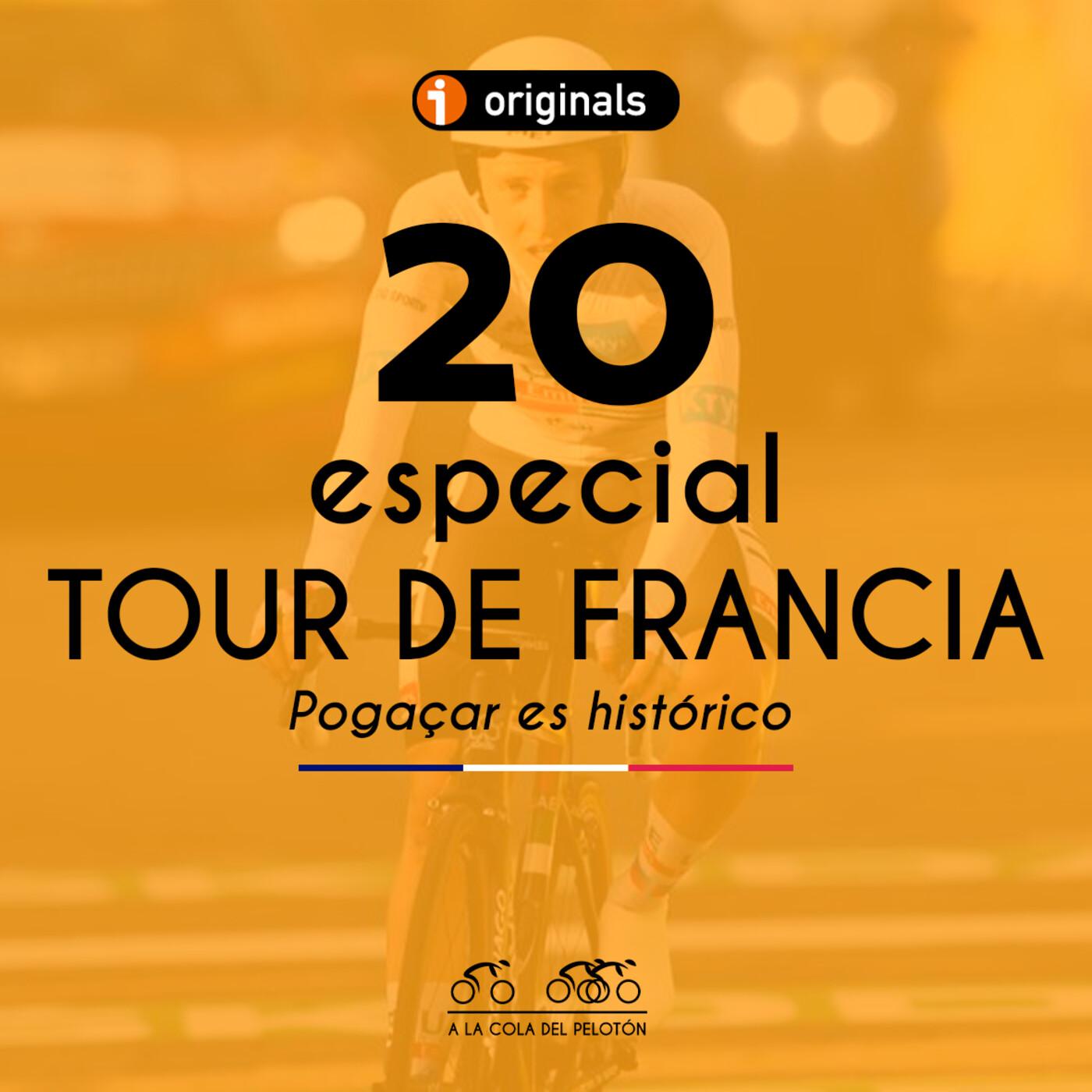🇫🇷 20 Especial #TourACDP: Pogaçar es histórico | A la Cola del Pelotón