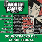 SOUNDTRACKS DEL JAPÓN FEUDAL | #13 | WBG Podcast