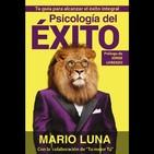 1 – Psicología del Éxito - Mario Luna