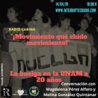 """""""Movimiento, qué chido movimiento..."""" La huelga de la UNAM, a 20 años"""